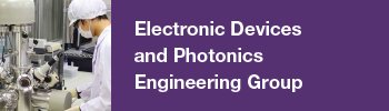 Electronic Devices and Photonics Engineering Group